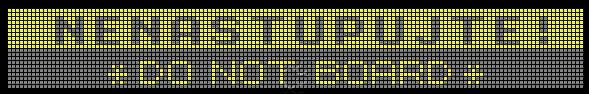 text NENASTUPUJTE sa zobrazuje na konečnej zastávke - a nahradil chvíľku používaný NENASTUPOVAŤ!
